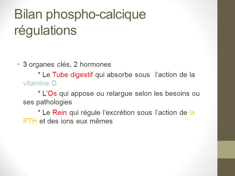 Bilan phospho-calcique régulations