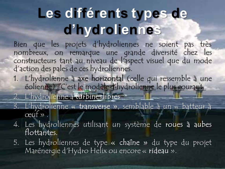 Les différents types de d'hydroliennes