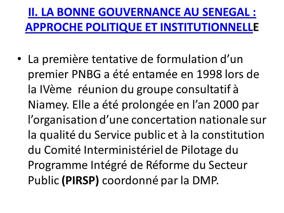 II. LA BONNE GOUVERNANCE AU SENEGAL : APPROCHE POLITIQUE ET INSTITUTIONNELLE