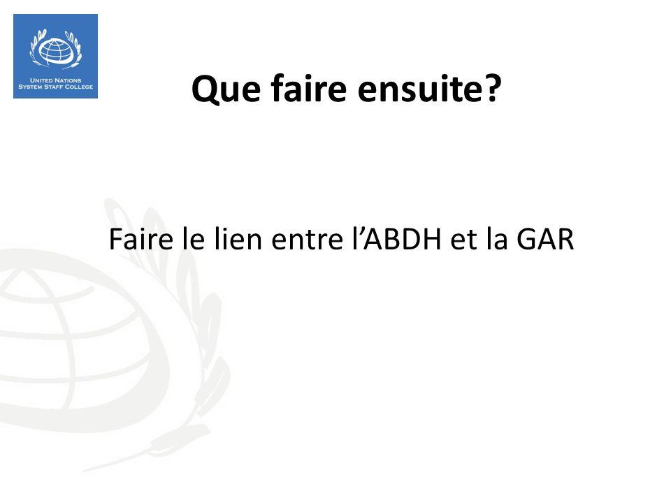 Faire le lien entre l'ABDH et la GAR