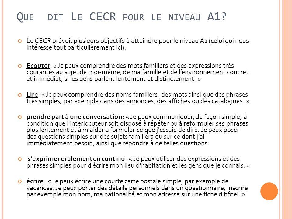 Que dit Le CECR pour le niveau A1