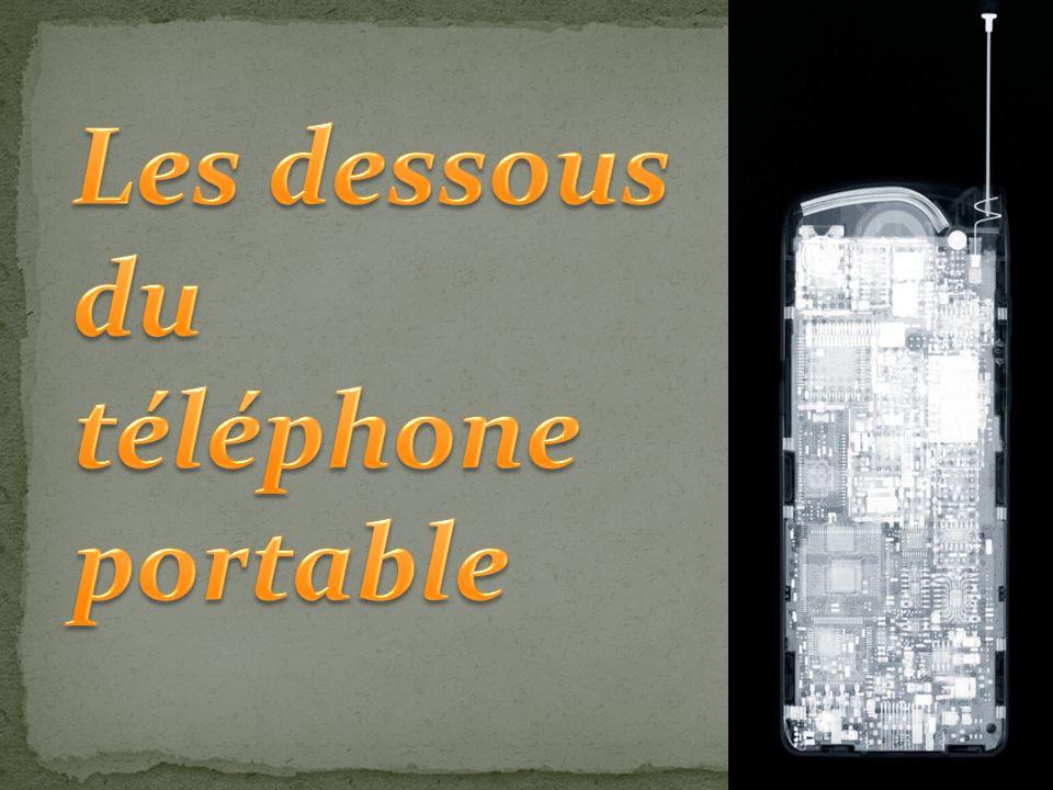 Les dessous du téléphone portable