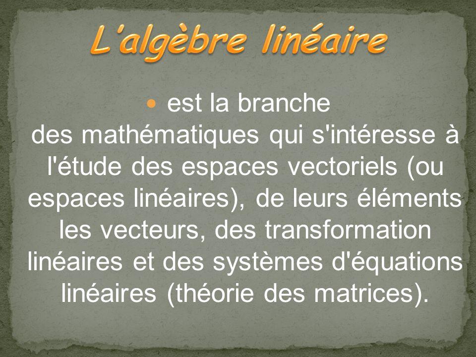 L'algèbre linéaire