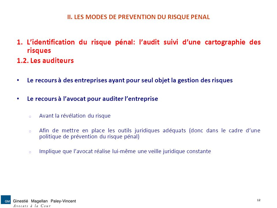 II. LES MODES DE PREVENTION DU RISQUE PENAL