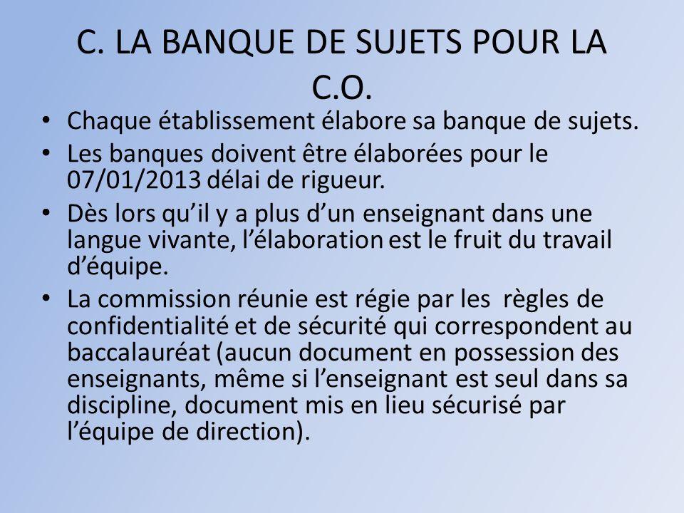 C. LA BANQUE DE SUJETS POUR LA C.O.