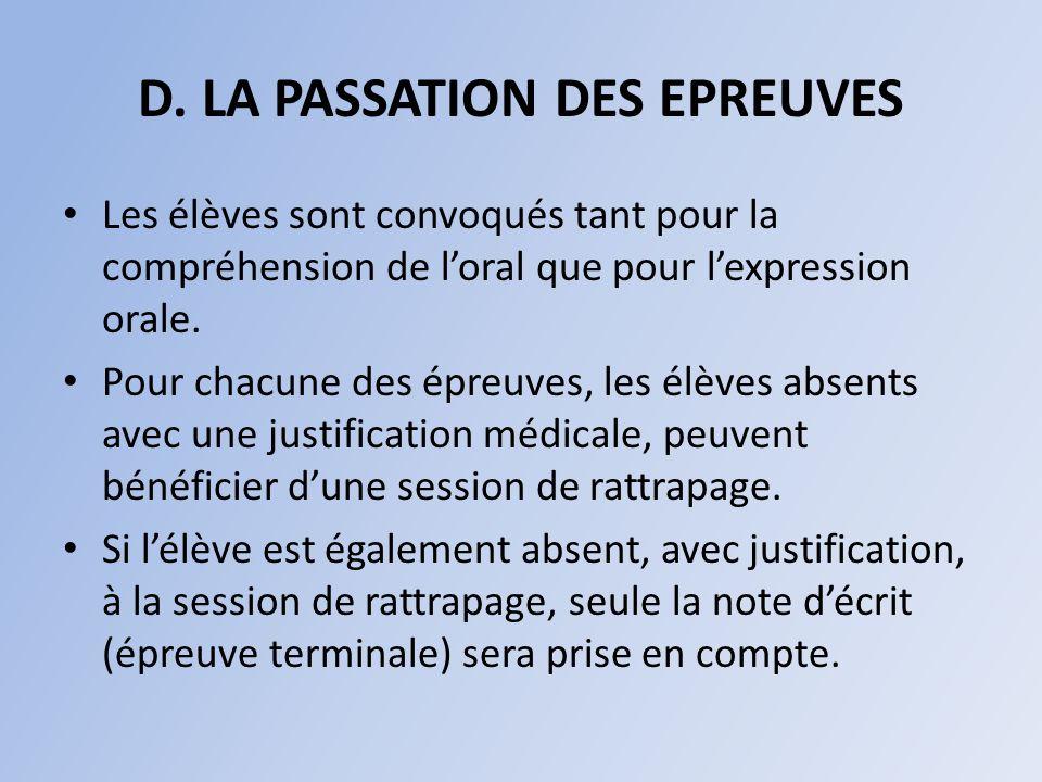 D. LA PASSATION DES EPREUVES