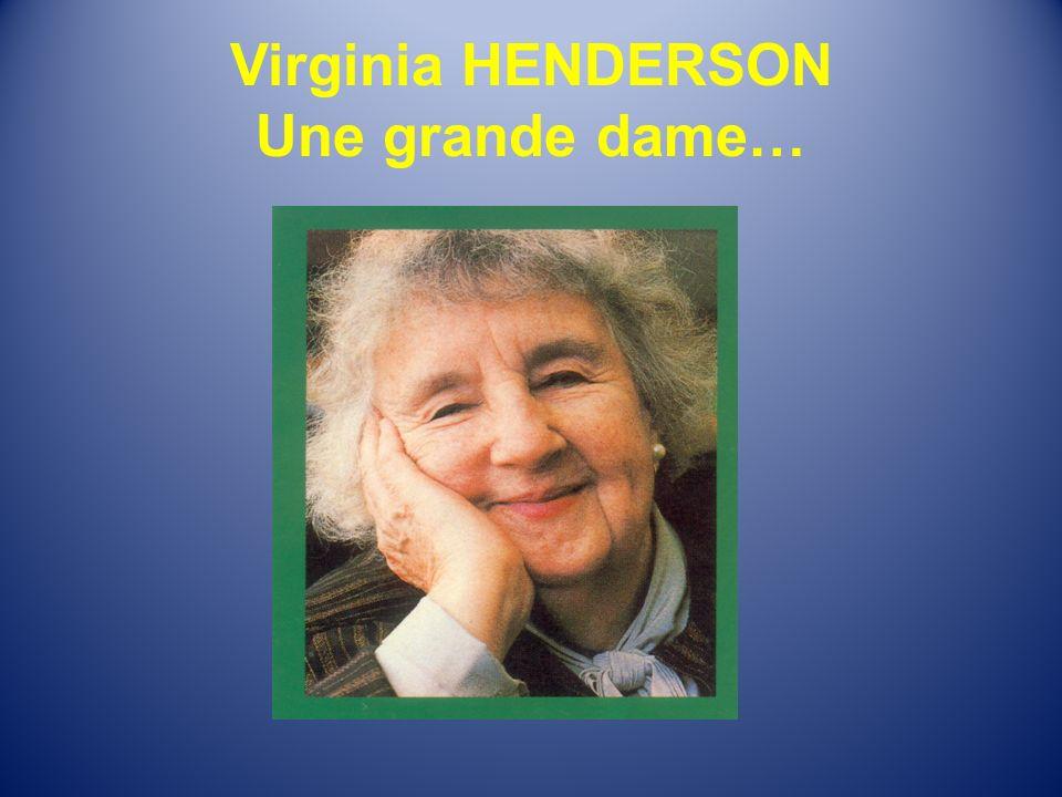 Virginia HENDERSON Une grande dame…