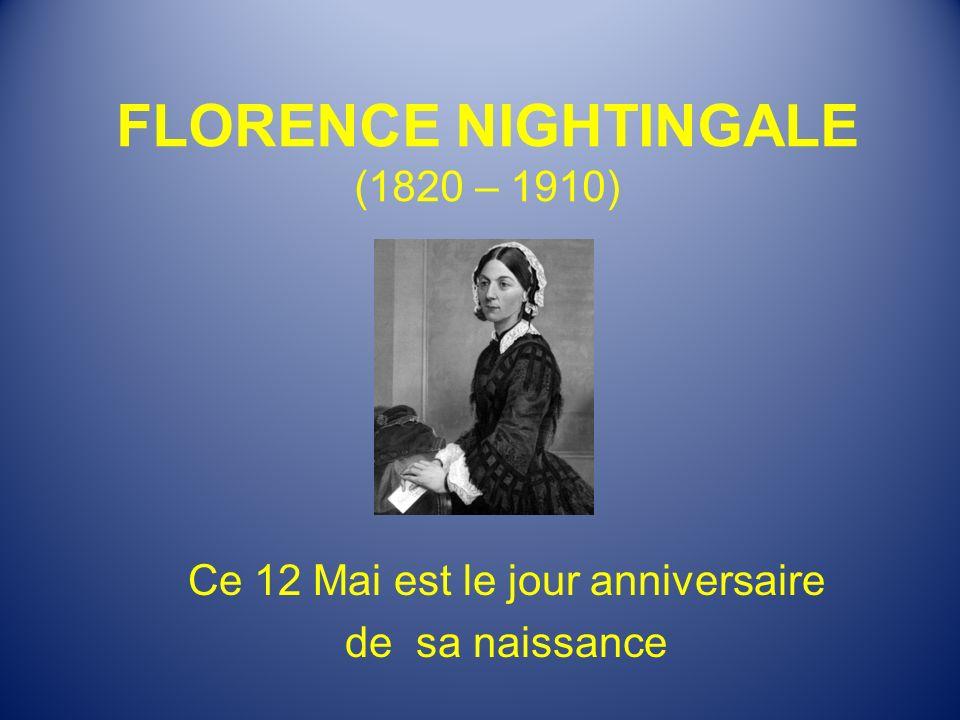 FLORENCE NIGHTINGALE (1820 – 1910)