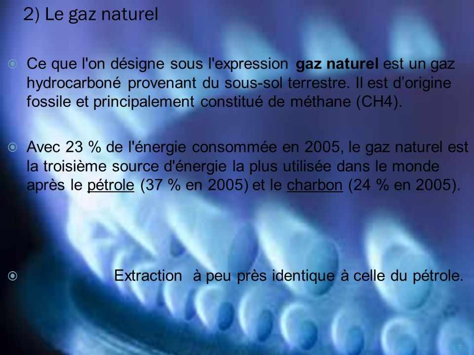 2) Le gaz naturel