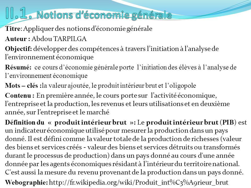 Kadidiatou yameogo les mati res enseign es au ltac en for Definition du produit interieur brut