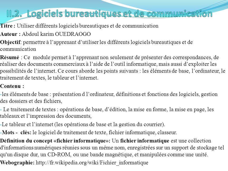 II.2. Logiciels bureautiques et de communication