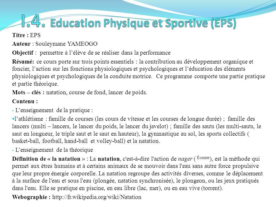 I.4. Education Physique et Sportive (EPS)