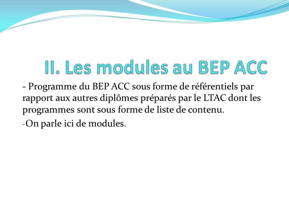 II. Les modules au BEP ACC