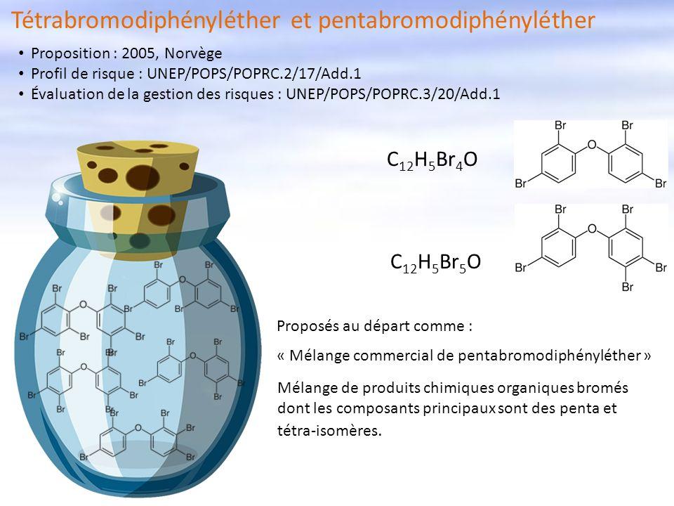 Tétrabromodiphényléther et pentabromodiphényléther