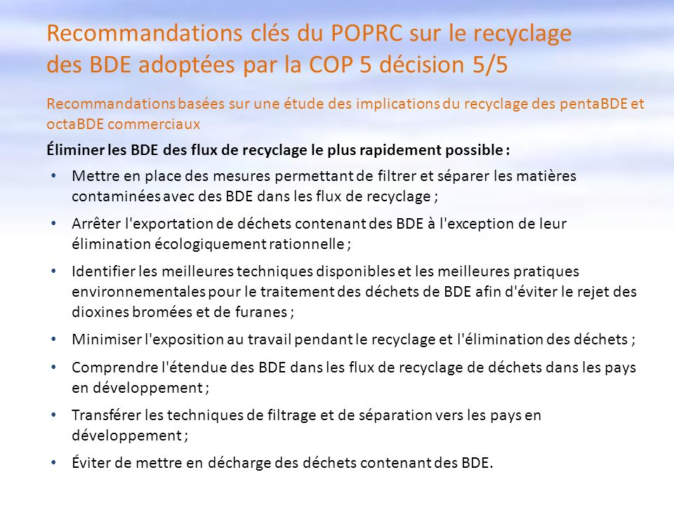 Recommandations clés du POPRC sur le recyclage des BDE adoptées par la COP 5 décision 5/5