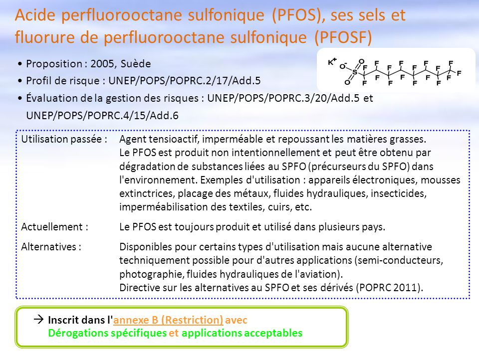 Acide perfluorooctane sulfonique (PFOS), ses sels et fluorure de perfluorooctane sulfonique (PFOSF)