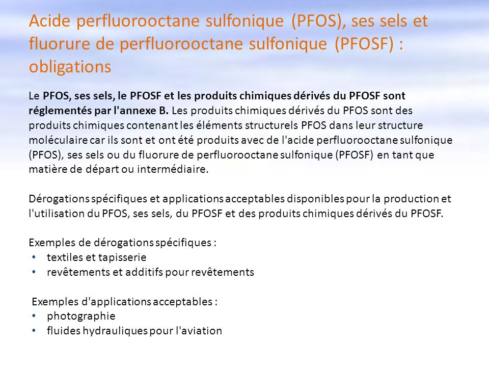 Acide perfluorooctane sulfonique (PFOS), ses sels et fluorure de perfluorooctane sulfonique (PFOSF) : obligations