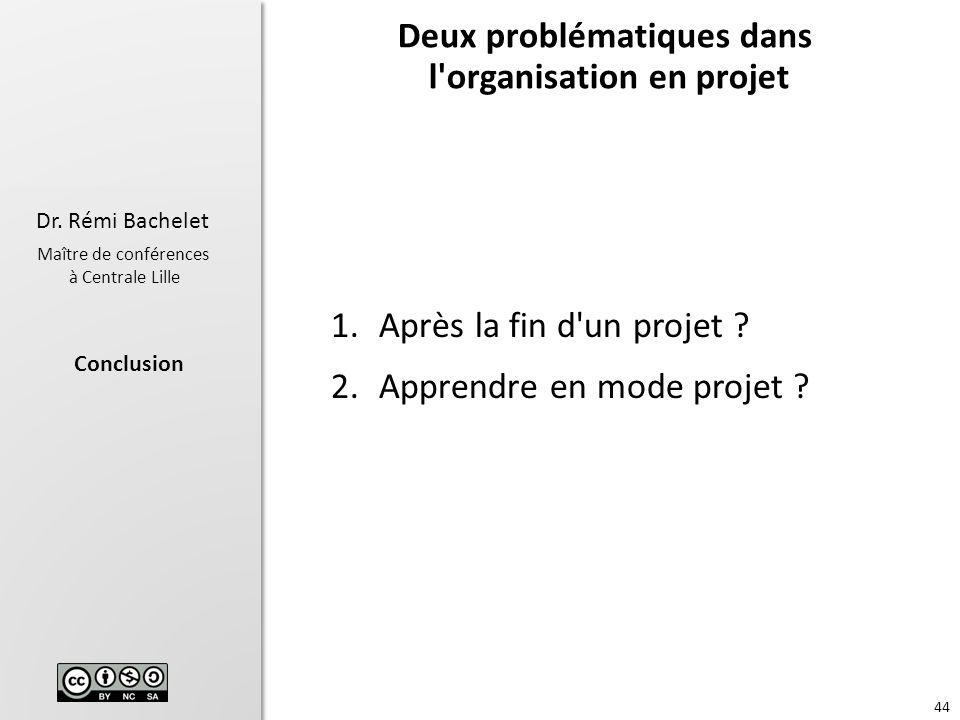 Deux problématiques dans l organisation en projet