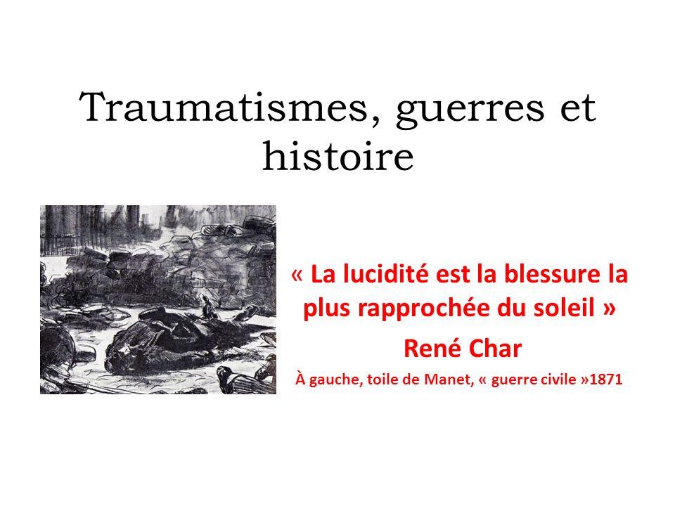 Traumatismes, guerres et histoire