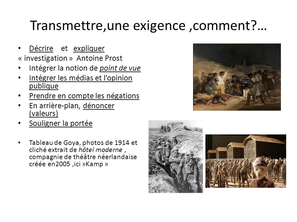 Transmettre,une exigence ,comment …