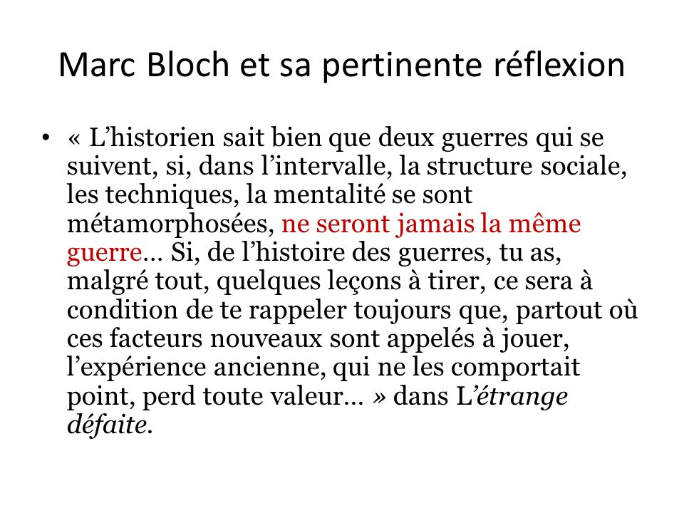 Marc Bloch et sa pertinente réflexion