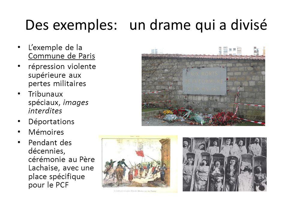 Des exemples: un drame qui a divisé