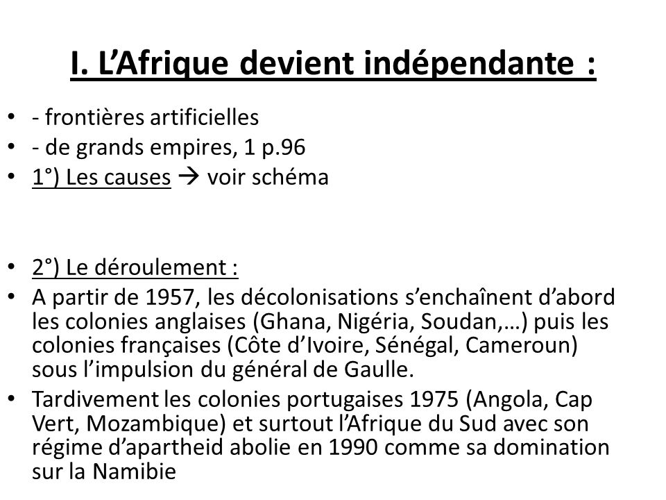 I. L'Afrique devient indépendante :