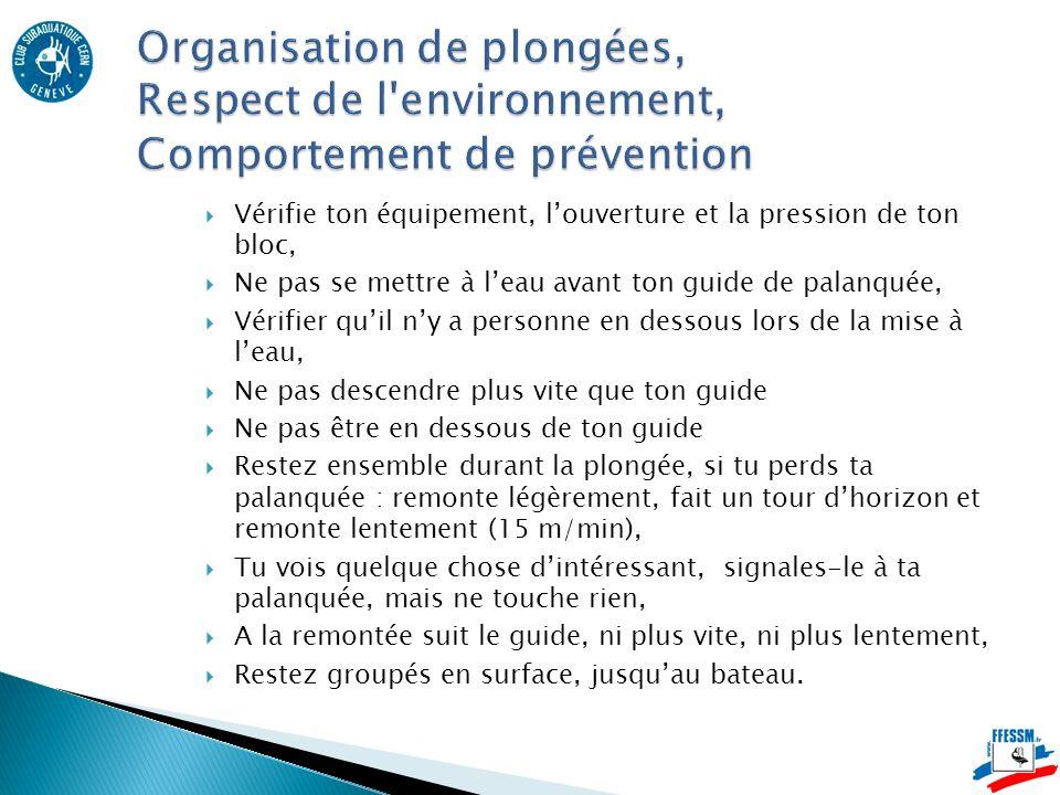 Organisation de plongées, Respect de l environnement, Comportement de prévention