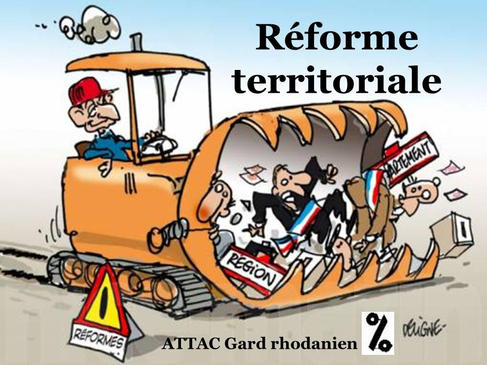 Réforme territoriale ATTAC Gard rhodanien