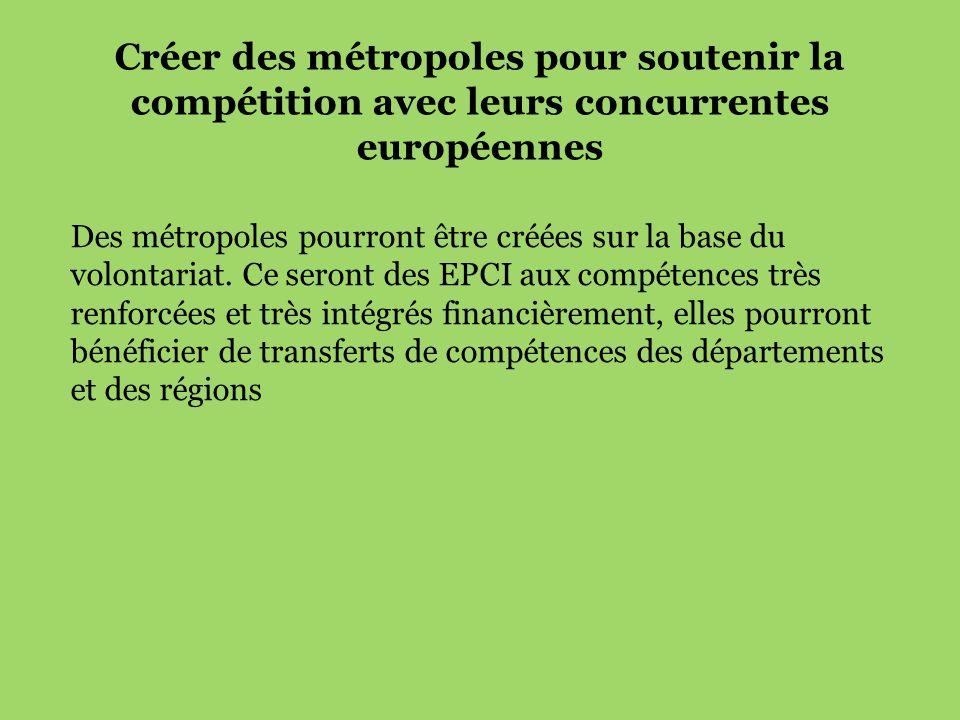 Créer des métropoles pour soutenir la compétition avec leurs concurrentes européennes