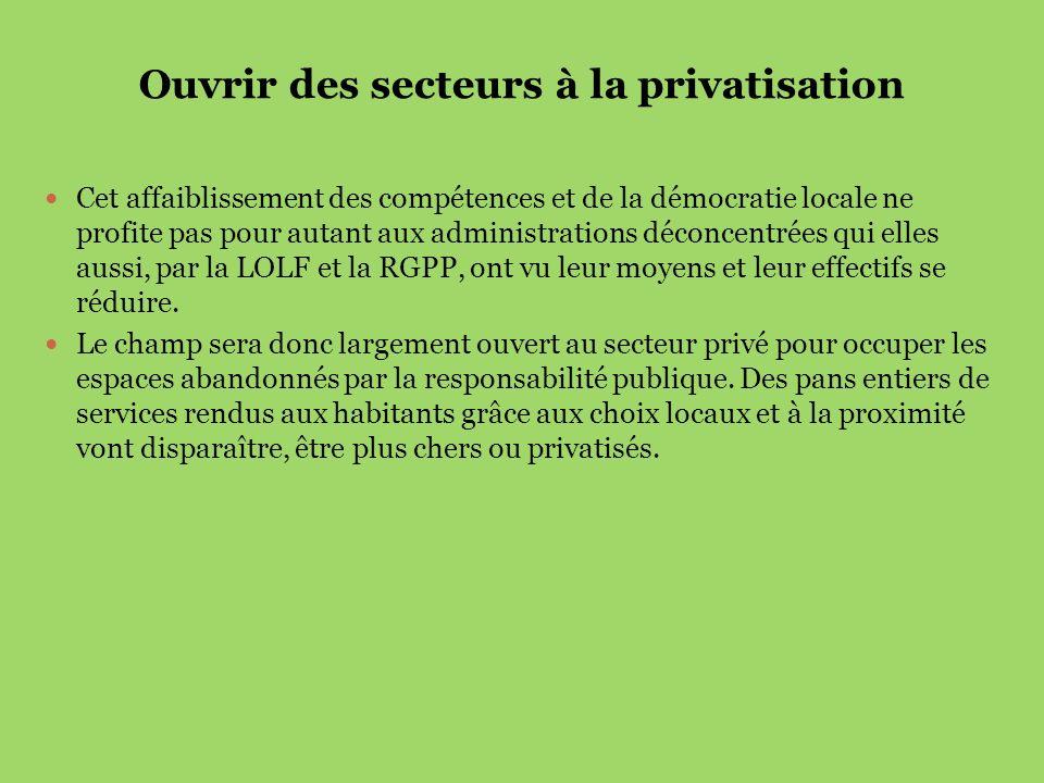 Ouvrir des secteurs à la privatisation