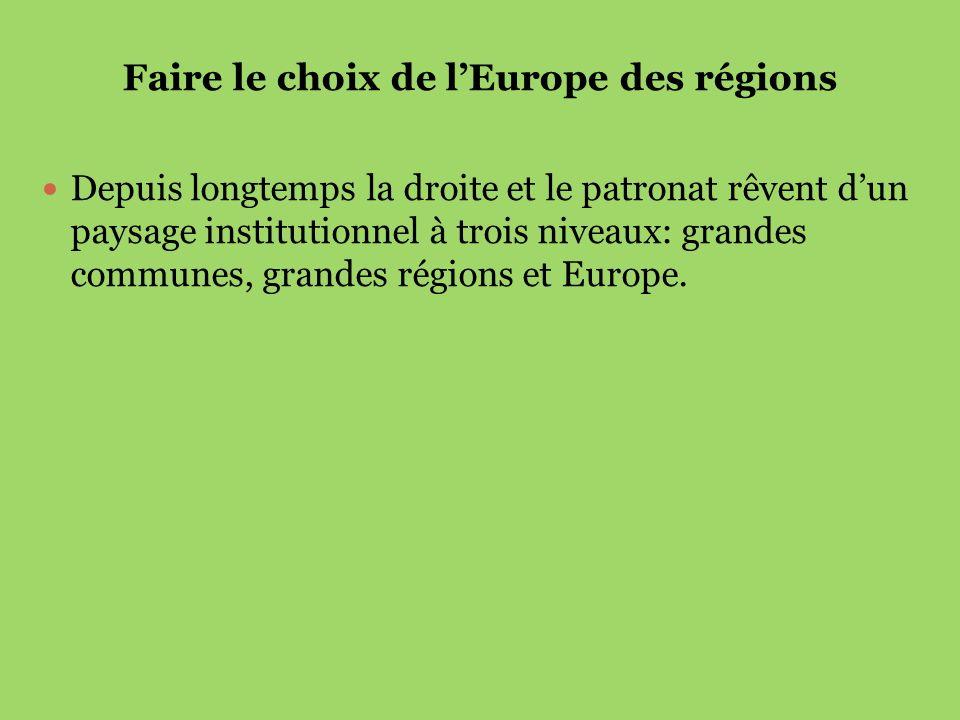 Faire le choix de l'Europe des régions