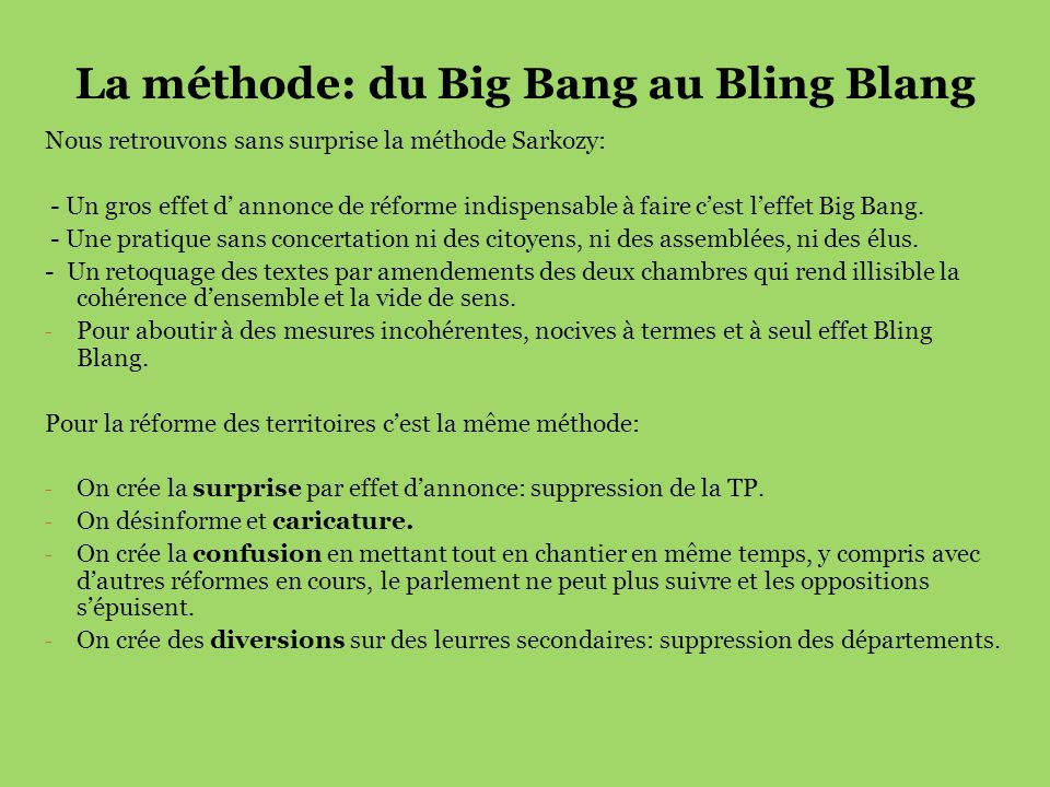 La méthode: du Big Bang au Bling Blang