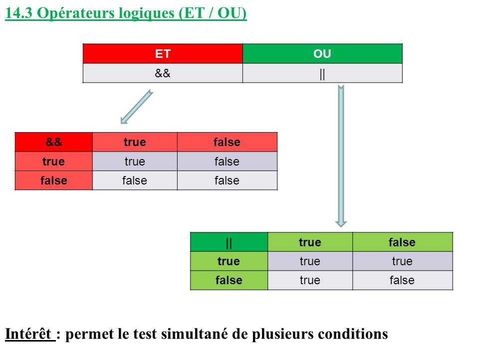 14.3 Opérateurs logiques (ET / OU)