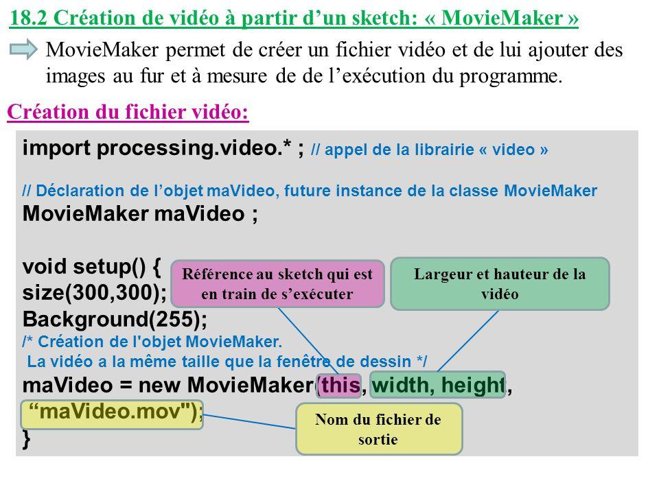 18.2 Création de vidéo à partir d'un sketch: « MovieMaker »