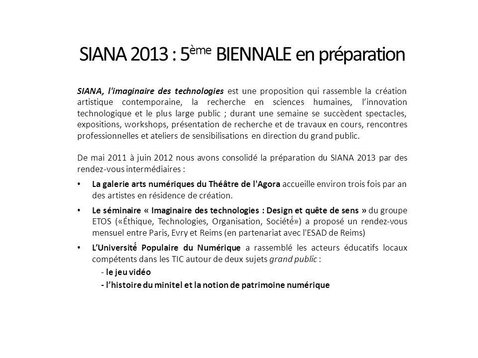 SIANA 2013 : 5ème BIENNALE en préparation