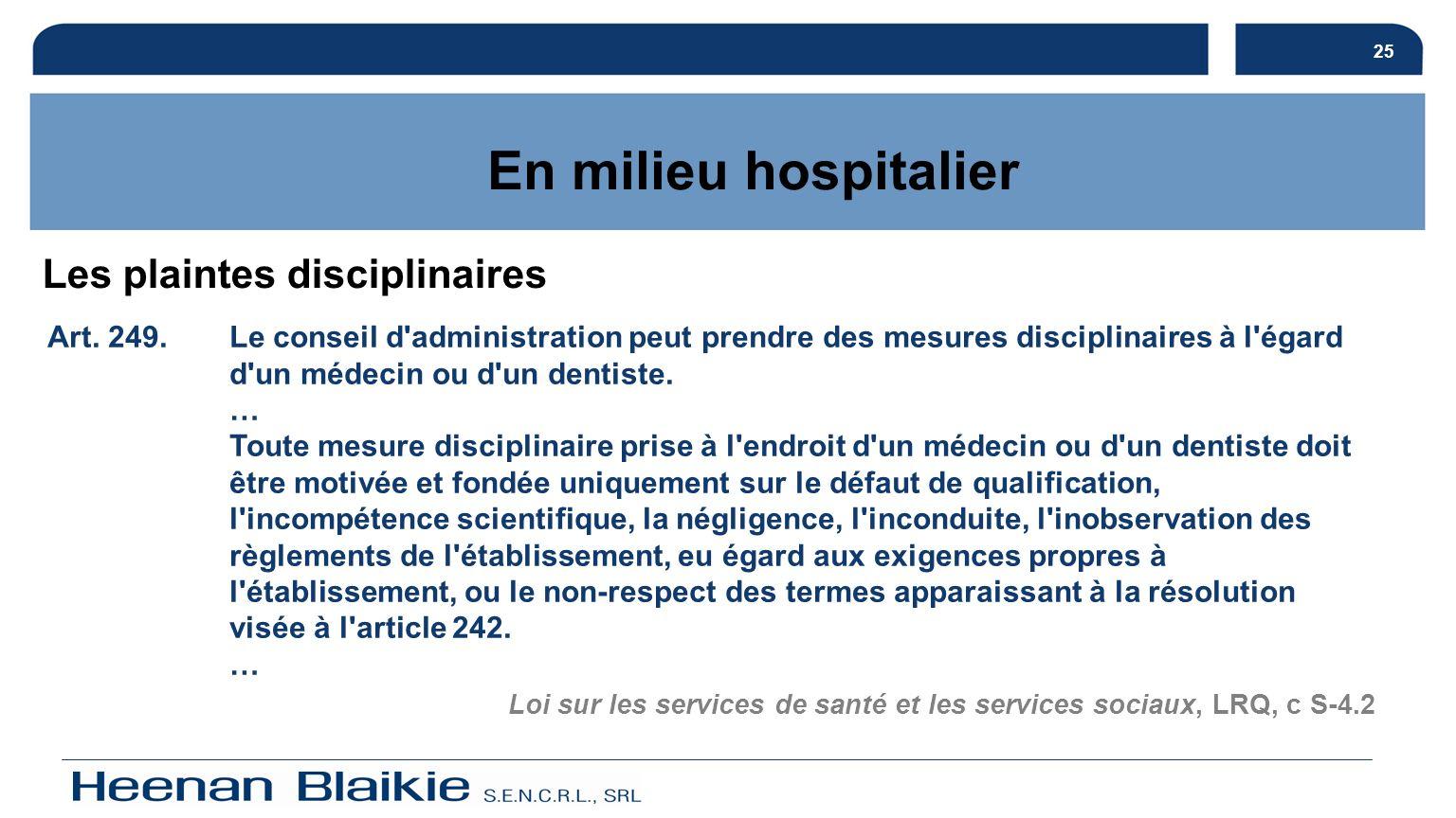 En milieu hospitalier Les plaintes disciplinaires