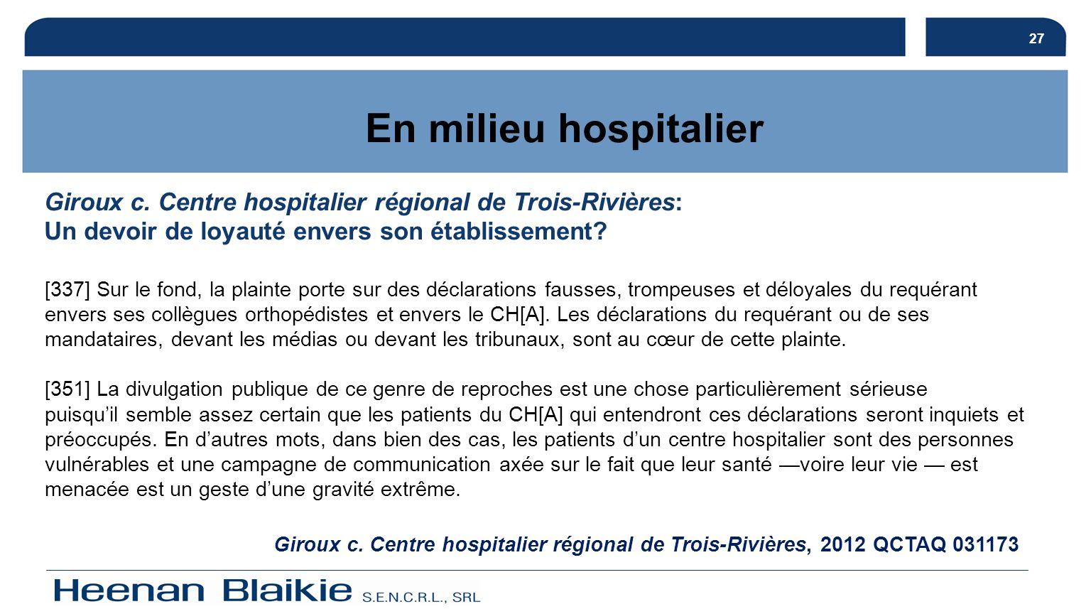 27 En milieu hospitalier. Giroux c. Centre hospitalier régional de Trois-Rivières: Un devoir de loyauté envers son établissement