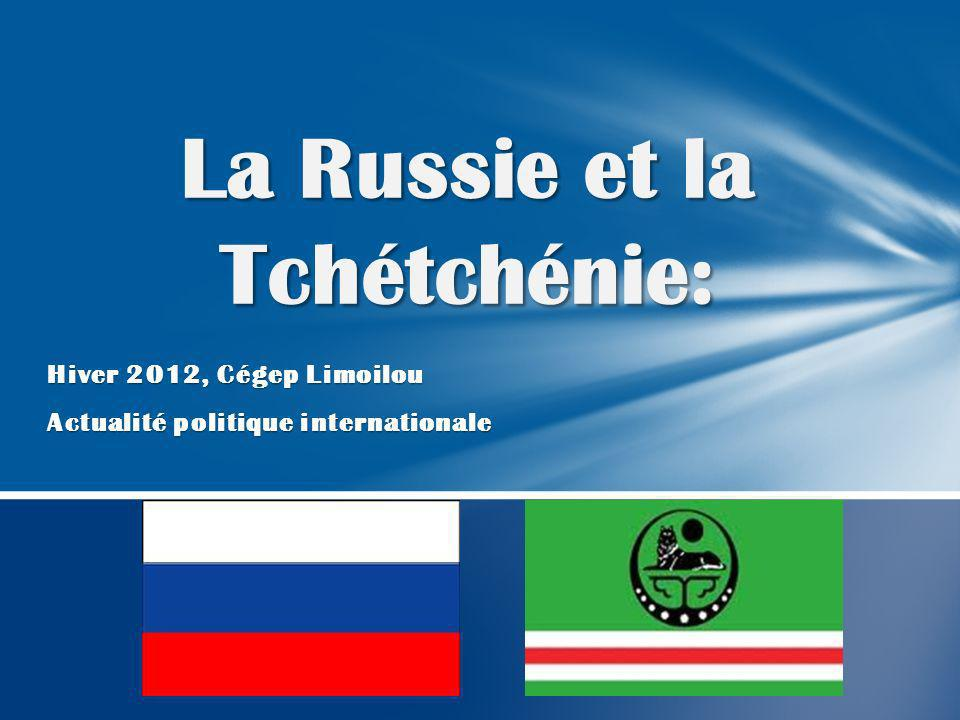 La Russie et la Tchétchénie: