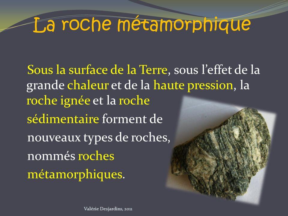 La roche métamorphique