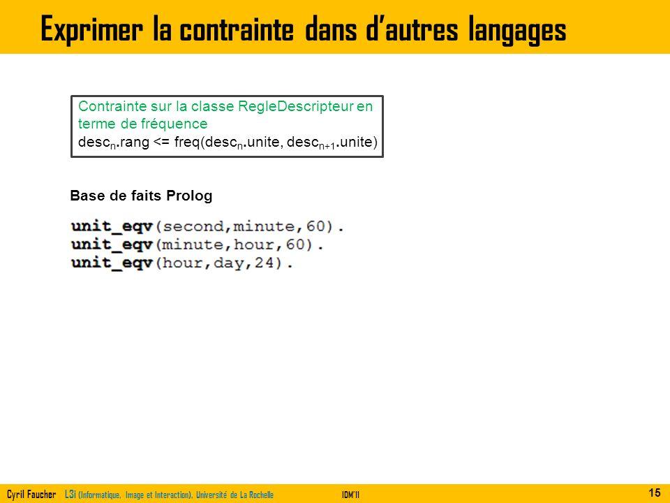 Exprimer la contrainte dans d'autres langages