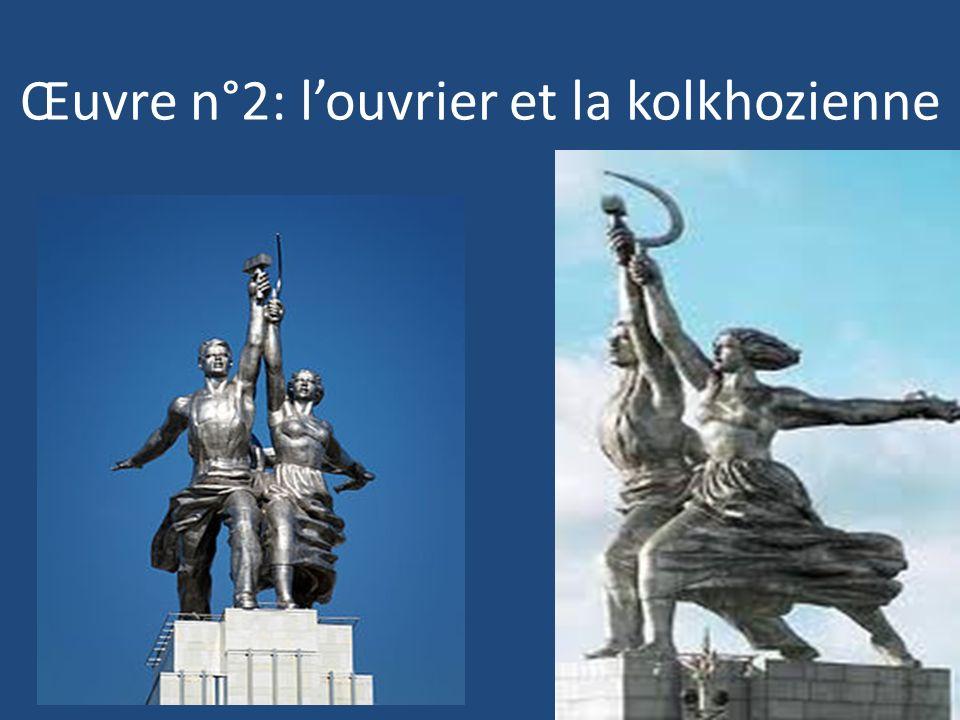 Œuvre n°2: l'ouvrier et la kolkhozienne