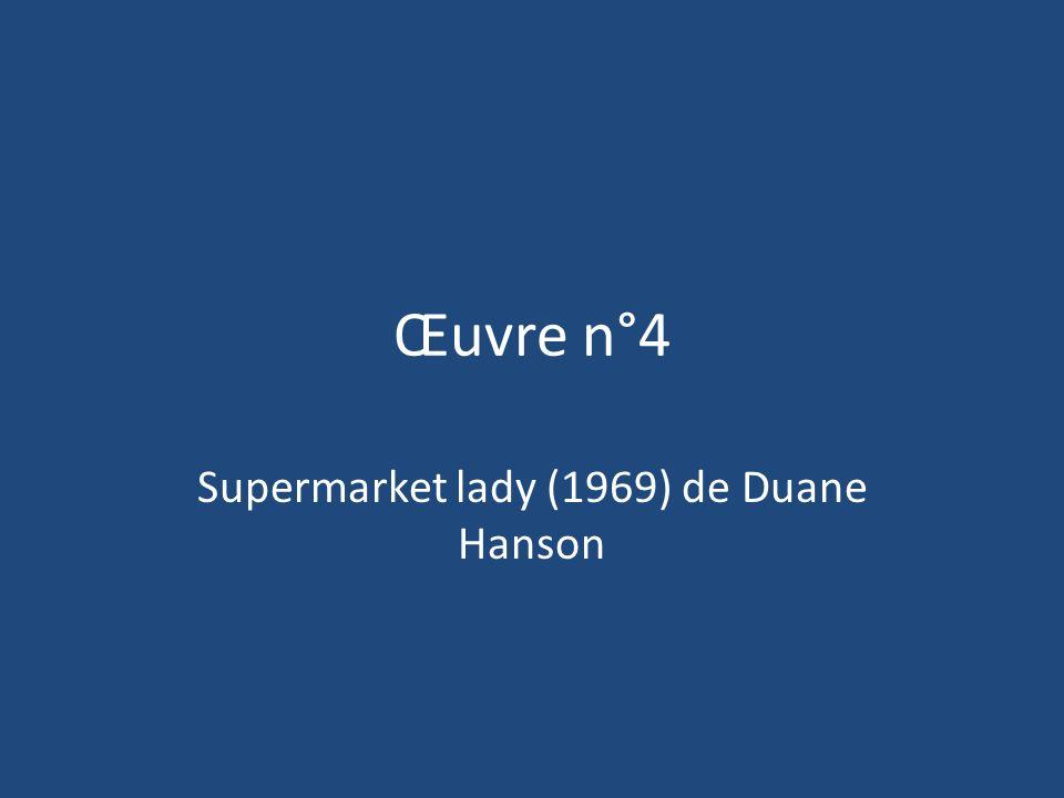 Supermarket lady (1969) de Duane Hanson