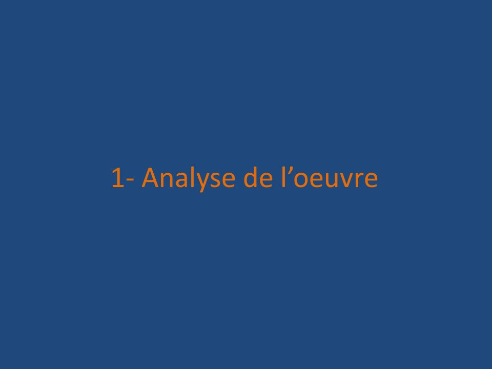 1- Analyse de l'oeuvre