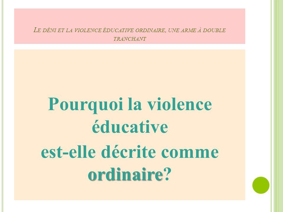 Pourquoi la violence éducative est-elle décrite comme ordinaire