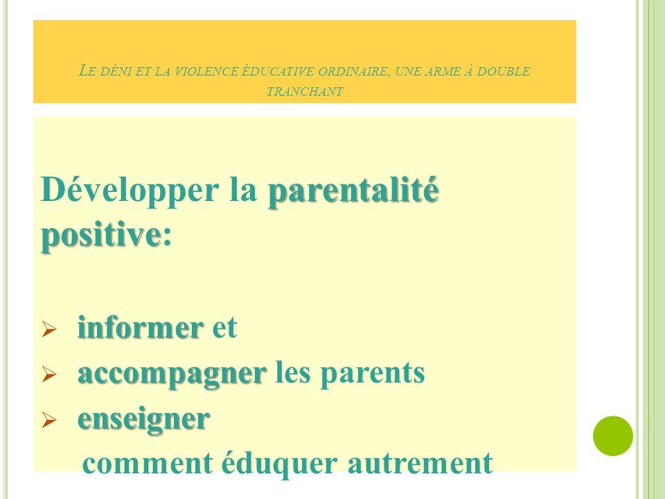 Développer la parentalité positive: