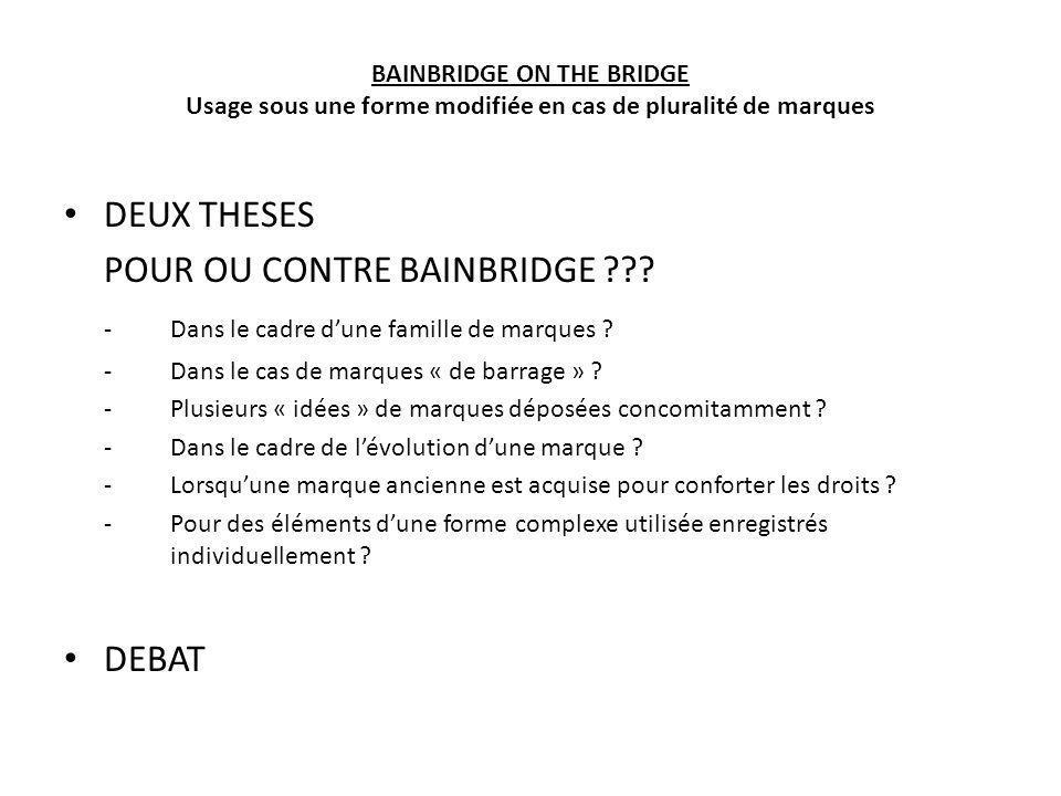 POUR OU CONTRE BAINBRIDGE