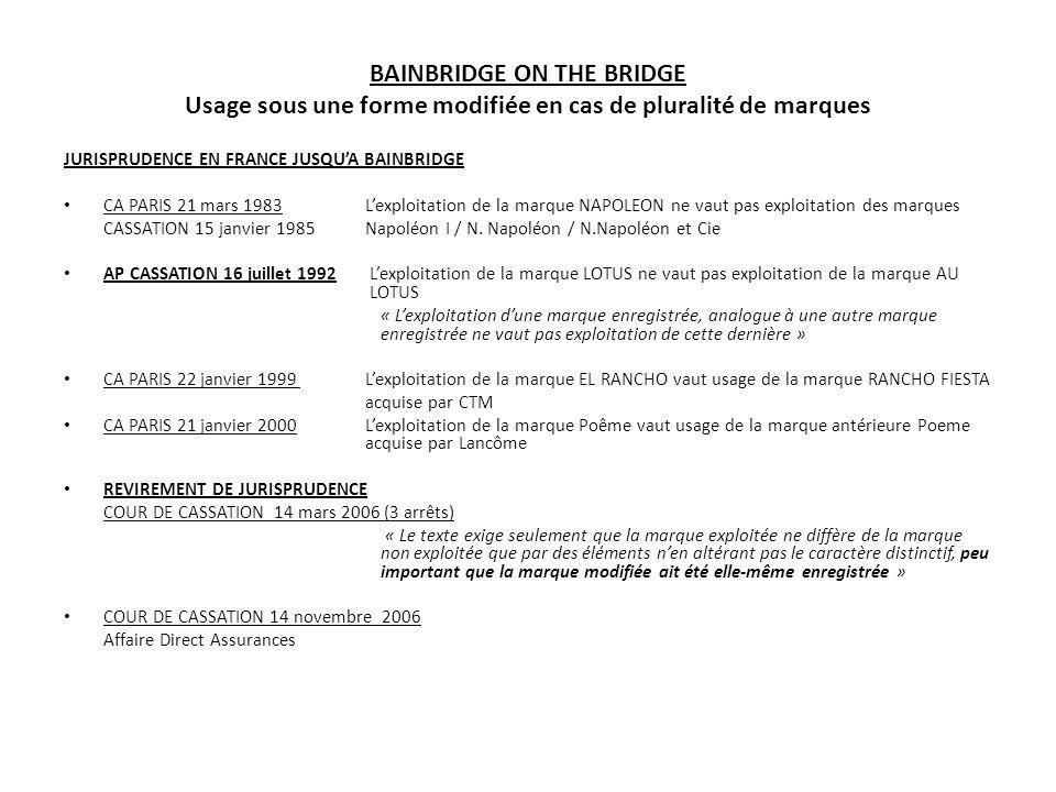 BAINBRIDGE ON THE BRIDGE Usage sous une forme modifiée en cas de pluralité de marques