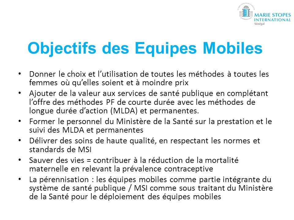 Objectifs des Equipes Mobiles