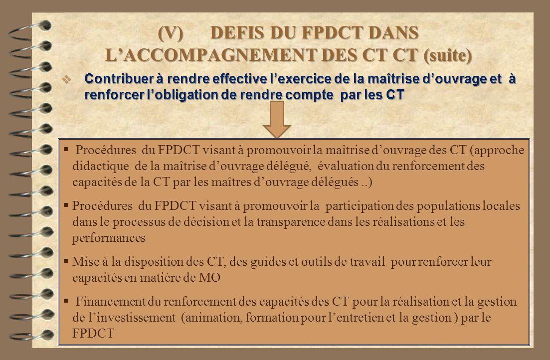 (V) DEFIS DU FPDCT DANS L'ACCOMPAGNEMENT DES CT CT (suite)